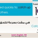 Catch up with – Phrasal verbs 1