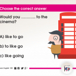 Question 101: Would you ……….. to the cinema?