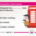 Question 18: Margaret has …………… here since February.