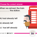Question 20: When we arrived, the train …………… the station.