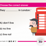 Question 3: They …………… in London.