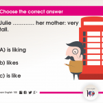 Question 34: Julie ………… her mother: very tall.
