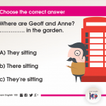 Question 5: Where are Geoff and Anne? ………….. in the garden.