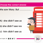 Question 58: We saw Mary. But …………… .