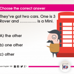 Question 66: They've got two cars. One is 3 Rover and …………. is a Mini.