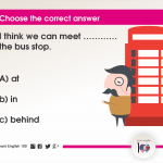 Question 82: I think we can meet ………… the bus stop.