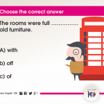 Question 90: The rooms were full …………… old furniture.