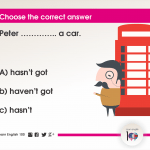Question 91: Peter ………….. a car.
